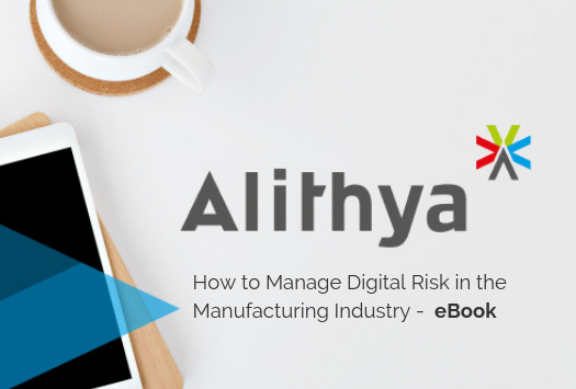 How to Manage Digital Risk in the Manufacturing Industry