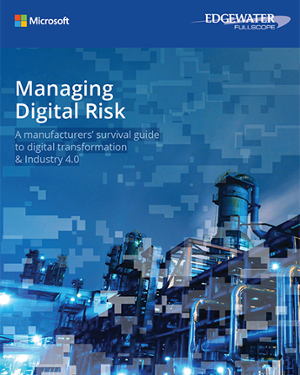 How to Manage Digital Risk in the Manufacturing Industry White Paper Download